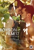 Boys on Film 17: Love is the Drug