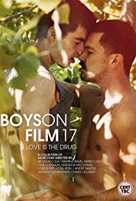 Primary photo for Boys on Film 17: Love is the Drug