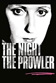 The Night, the Prowler Poster