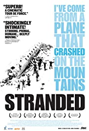Stranded: I've Come from a Plane That Crashed on the Mountains Poster