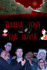 Primary photo for Zombie Town: The Movie