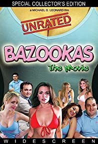 Primary photo for Bazookas: The Movie
