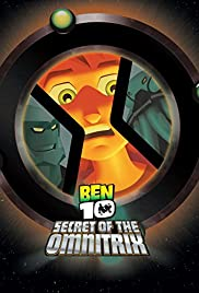 Ben 10 Secret Of The Omnitrix Poster