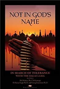 Primary photo for Not in God's Name: In Search of Tolerance with the Dalai Lama