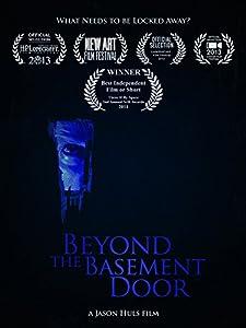Watch all movie Beyond the Basement Door [1280x768]