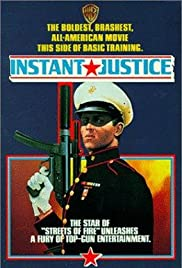 Instant Justice (1986) Poster - Movie Forum, Cast, Reviews