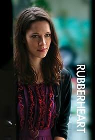 Rubberheart (2007)