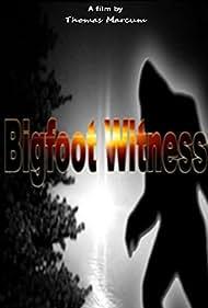 Bigfoot Witness (2015)