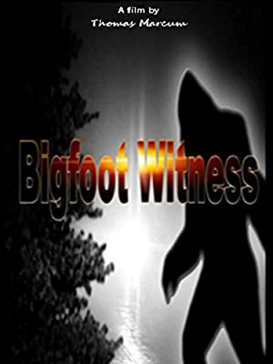 Bigfoot Witness (2015)