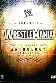 WWE WrestleMania: The Complete Anthology - Vol. 1 Poster