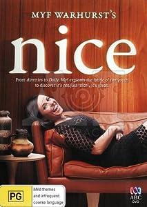Watch online comedy movies list Myf Warhurst's Nice by [1080i]