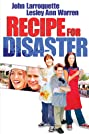 Recipe for Disaster (2003) Poster