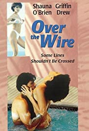 Over the Wire (1996) Poster - Movie Forum, Cast, Reviews