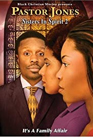 Pastor Jones: Sisters in Spirit 2 Poster