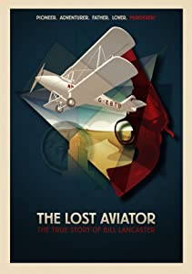 New movies you can watch online The Lost Aviator, Arron Wayne Cull, Yael Stone, Kipan Rothbury (2014) [320x240] [420p] [WEBRip]
