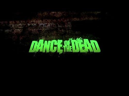 DANCE OF THE DEAD Trailer #2