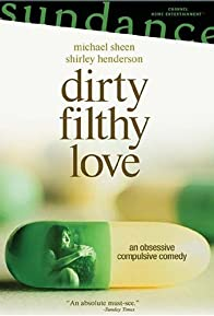 Primary photo for Dirty Filthy Love