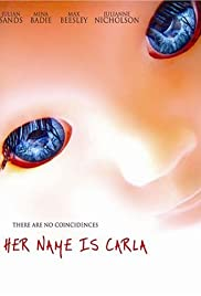 Her Name Is Carla(2005) Poster - Movie Forum, Cast, Reviews