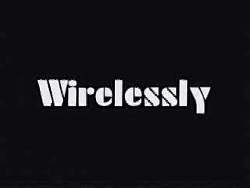 Wirelessly