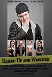 Railed Up and Wrecked Poster