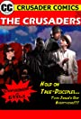 The Crusaders #357: Experiment in Evil!