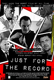 Just for the Record(2010) Poster - Movie Forum, Cast, Reviews