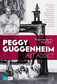 Peggy Guggenheim: Art Addict (2015)