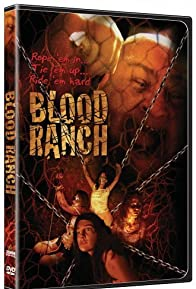 Primary photo for Blood Ranch