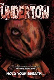The Undertow Poster - Movie Forum, Cast, Reviews