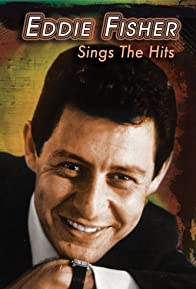 Primary photo for Eddie Fisher Sings the Hits