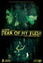 Fear of My Flesh Poster