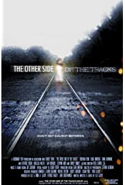 The Other Side of the Tracks (2008) filme kostenlos