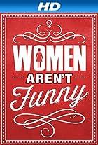 Women Aren't Funny