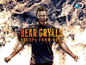 Where to stream Bear Grylls: Escape from Hell