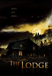 The Lodge (2008) Poster - Movie Forum, Cast, Reviews