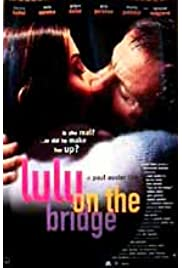 Download Lulu on the Bridge (1998) Movie