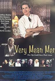 Scott Baio, Matthew Modine, Charles Durning, Louise Fletcher, Ben Gazzara, Martin Landau, Billy Drago, Jack McGee, Patrick Renna, and Burt Young in Very Mean Men (2000)