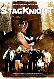 Stagknight(2007) Poster - Movie Forum, Cast, Reviews