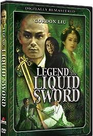 Legend of the Liquid Sword Poster