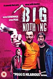 Big Nothing (2006) Poster - Movie Forum, Cast, Reviews
