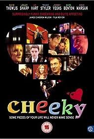 Cheeky (2006) Poster - Movie Forum, Cast, Reviews