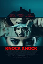 Knock Knock(2015) Poster - Movie Forum, Cast, Reviews