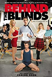 Behind the Blinds Aka Filmmaking 101 Poster