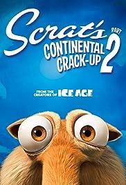Scrat's Continental Crack-Up: Part 2 Poster
