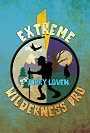 Extreme Wilderness Pro with Jerry Loven Poster