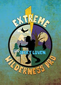 Extreme Wilderness Pro with Jerry Loven 720p movies