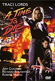 A Time to Die(1991) Poster - Movie Forum, Cast, Reviews