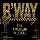 Broadway: The American Musical (2004)