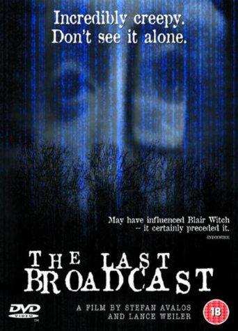 The Last Broadcast (1998)