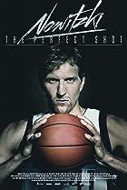 Nowitzki: The Perfect Shot (2014) Poster